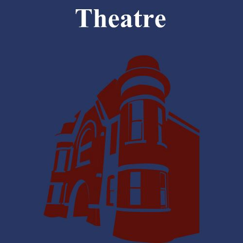 CLICK HERE for information about upcoming theatre productions