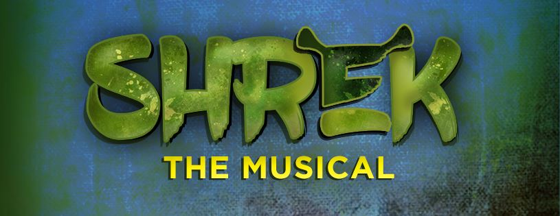 Shrek, The Musical - February 15 Through March 3