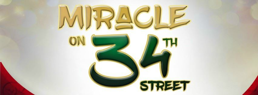 CLICK HERE to submit an online request for Group Rates for Miracle On 34th Street The Musical