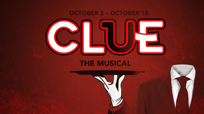 CLICK HERE for information and tickets for Clue The Musical