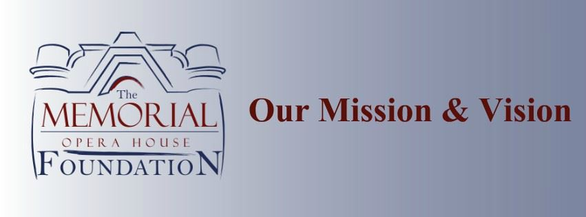 Memorial Opera House Foundation Mission & Vision Page Banner