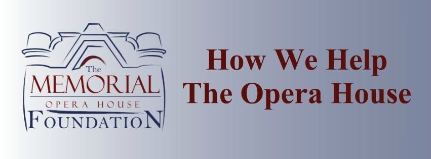 Memorial Opera House Foundation How We Help Page Banner