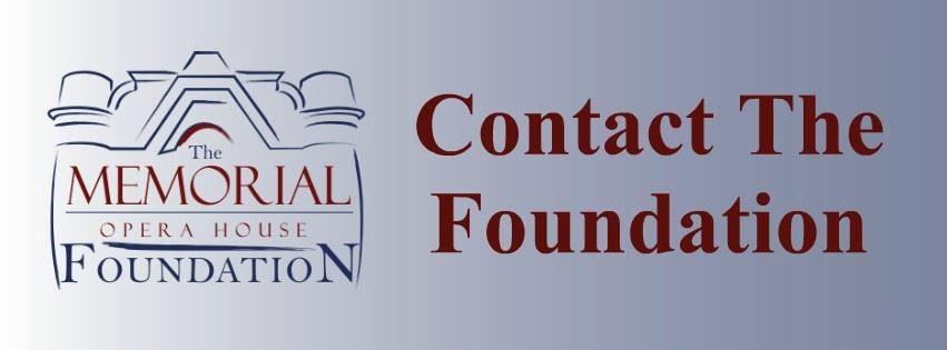 Memorial Opera House Foundation Contact Us Page Banner