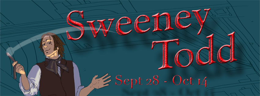 CLICK HERE For Information And Tickets For Sweeney Todd