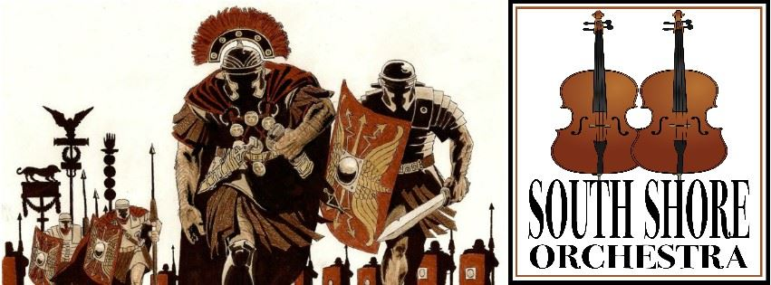South Shore Orchestra: Roman Invasion Concert Event Page Banner
