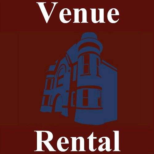 CLICK HERE For More Information About Venue Rental